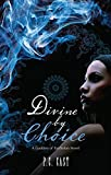 Divine By Choice (English Edition)