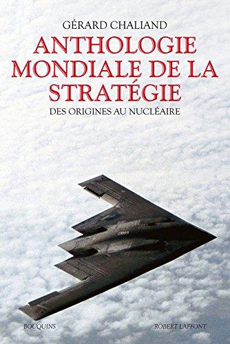 Anthologie mondiale de la stratégie
