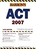 Barron's ACT Assessment 2007, 14th Edition (Book only) by George Ehrenhaft (2006-09-01)