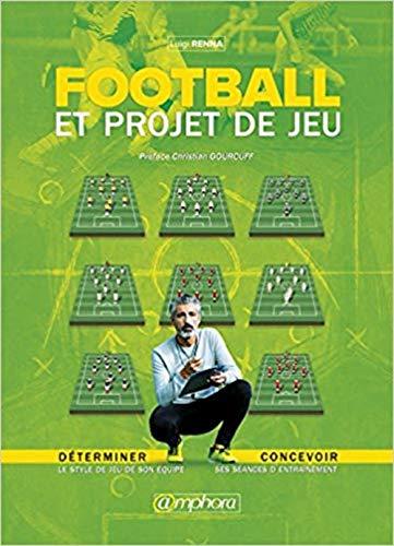 Football et projet de Jeu par Luigi Renna