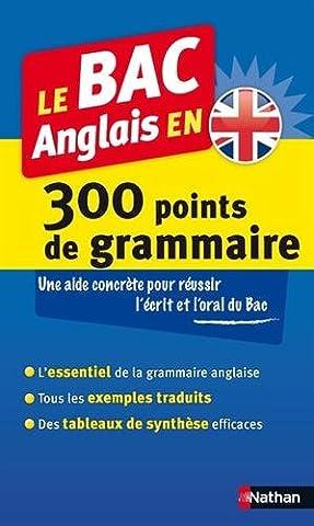 Le BAC Anglais en 300 points de grammaire