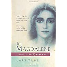 The Magdalene: Volume II of the O Manucript