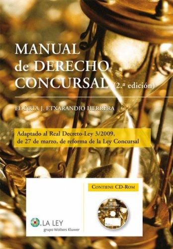 Manual de Derecho Concursal por Edorta J. Etxarandio Herrera