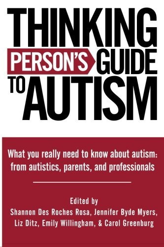 Thinking Person's Guide To Autism by Shannon Des Roches Rosa (2011-11-18)