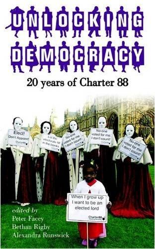 Unlocking Democracy: 20 Years of Charter 88 by Gordon Brown (2008-12-15)