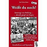 Weißt du noch? Mitten aus dem Magdeburger DDR-Alltag: Geschichten und Anekdoten