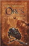 Telecharger Livres Les Integrales Bragelonne Orcs de Stan Nicholls Isabelle Troin Traduction 25 janvier 2007 (PDF,EPUB,MOBI) gratuits en Francaise