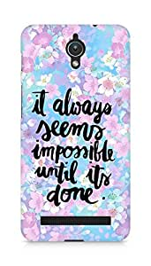 AMEZ it always seems impossible untill its done Back Cover For Asus Zenfone C ZC451CG