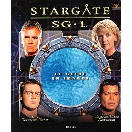 Stargate SG-1 : Le guide de la série