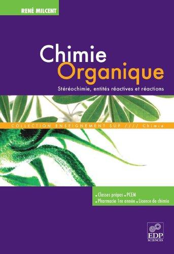 Chimie organique par René Milcent