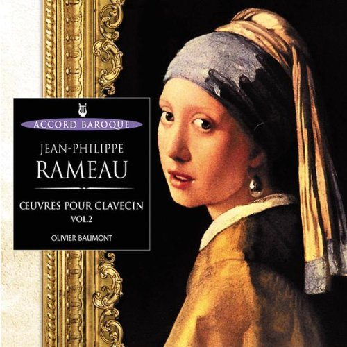 Works for Harpsichord Volume 2 (Baumont) by Jean-Philippe Rameau (2004-02-04)