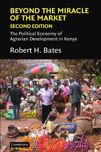 Beyond the Miracle of the Market 2nd Edition Paperback: The Political Economy of Agrarian Development in Kenya (Political Economy of Institutions and Decisions)