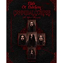Bible Of Butchery: Cannibal Corpse: The Official Biography