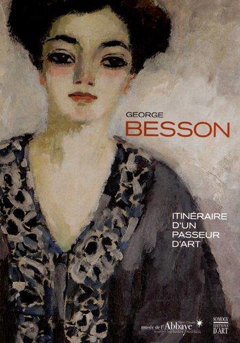 George Besson : Itinéraire d'un pas...