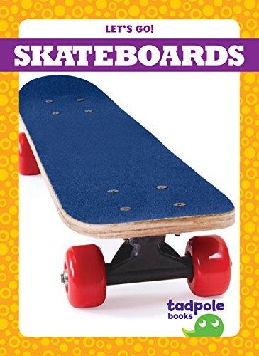 Skateboards (Let's Go!)