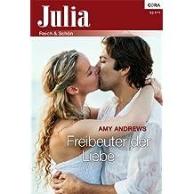 Freibeuter der Liebe (Julia 122013)