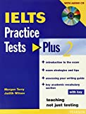 IELTS Practice Tests Plus 2 with Key and CD Pack