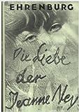 Die Liebe der Jeanne Ney. Roman