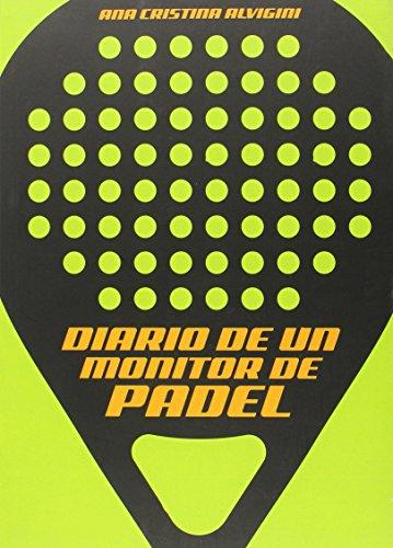 Diario De Un Monitor De Pádel