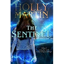 The Sentinel (The Sentinel Series Book 1) (English Edition)