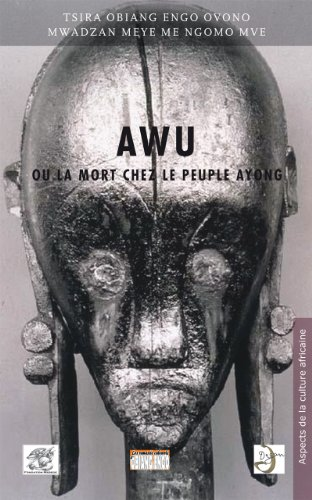 AWU ou la mort chez le peuple Ayong