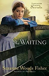 Waiting, The: A Novel (Lancaster County Secrets) by Fisher, Suzanne Woods (2010) Paperback