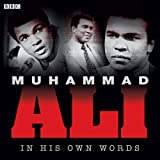 Muhammad Ali in His Own Words (In Their Own Words)