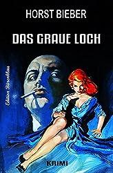 Das graue Loch: Kriminalroman (German Edition)