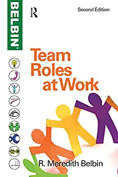 Team Roles at Work by [Belbin, R Meredith]