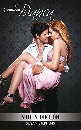 Sutil seducción (Bianca) de [Stephens, Susan]