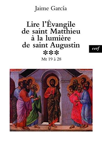 Lire l'Évangile de saint Matthieu à la lumière de saint Augustin, 3 (Epiphanie) par Jaime Garcia