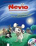 Nevio, die furchtlose Forschermaus. Warum es Tag und Nacht wird, die Sonne scheint und der Mond um die Erde wandert - Matthias von Bornstädt