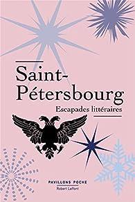 Saint-Pétersbourg, Escapades littéraires par  Voltaire