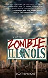 Zombie, Illinois: A Novel (English Edition)
