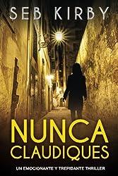 Nunca Claudiques: Un emocionante y trepidante thriller: Volume 1 (James Blake)