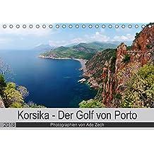 Korsika - Der Golf von Porto (Tischkalender 2018 DIN A5 quer): Wunderschöne und unvergessliche Ausblicke (Monatskalender, 14 Seiten ) (CALVENDO Natur)