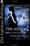 Front cover for the book The Advent (Collective Obsessions) (Volume 1) by Deidre Dalton