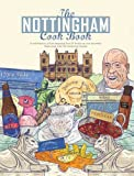 Nottingham Cook Book (Get Stuck in Series)