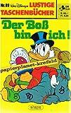 Lustiges Taschenbuch LTB Nr. 89 - Der Boß bin ich!  1. Auflage 1983  Walt Disney Comic Lustige Taschenbücher