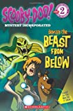 Scooby-Doo Mystery Incorporated: Beware the Beast from Below (Level 2) (Scooby-Doo: Scholastic Reader Level 2)