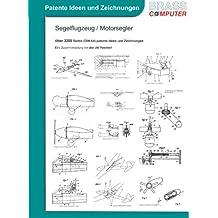 Segelflugzeuge / Motorsegler, über 3300 Seiten (DIN A4) patente Ideen und Zeichnungen