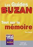 Tout sur la mémoire: Les guides Buzan