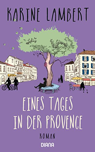 https://www.amazon.de/Eines-Tages-Provence-Karine-Lambert-ebook/dp/B07C3WPVF8/ref=sr_1_1?s=digital-text&ie=UTF8&qid=1543661916&sr=1-1&keywords=eines+tages+in+der+provence