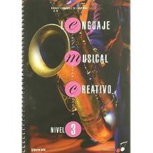 Lenguaje musical creativo - nivel 3 (Musica Creativa)