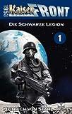Kaiserfront 1953 Band 1: Die Schwarze Legion