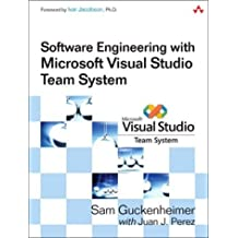 Software Engineering with Microsoft Visual Studio Team System by Sam Guckenheimer (2006-05-19)