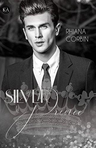 Silver Prince (Golden Silver Serie 2) von [Corbin, Rhiana]