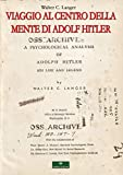 Viaggio al centro della mente di Adolf Hitler