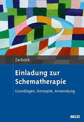 Einladung zur Schematherapie: Grundlagen, Konzepte, Anwendung. Mit E-Book inside