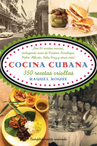 Cocina Cubana por Raquel Rabade Roque